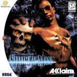 Sega Dreamcast - Shadow Man