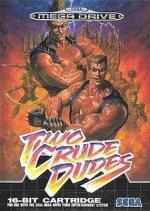 Sega Megadrive - Two Crude Dudes