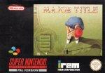 Super Nintendo - Major Title